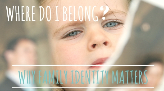 a strong family identity encourages a sense of belonging