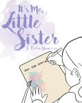 It's Me Little Sister
